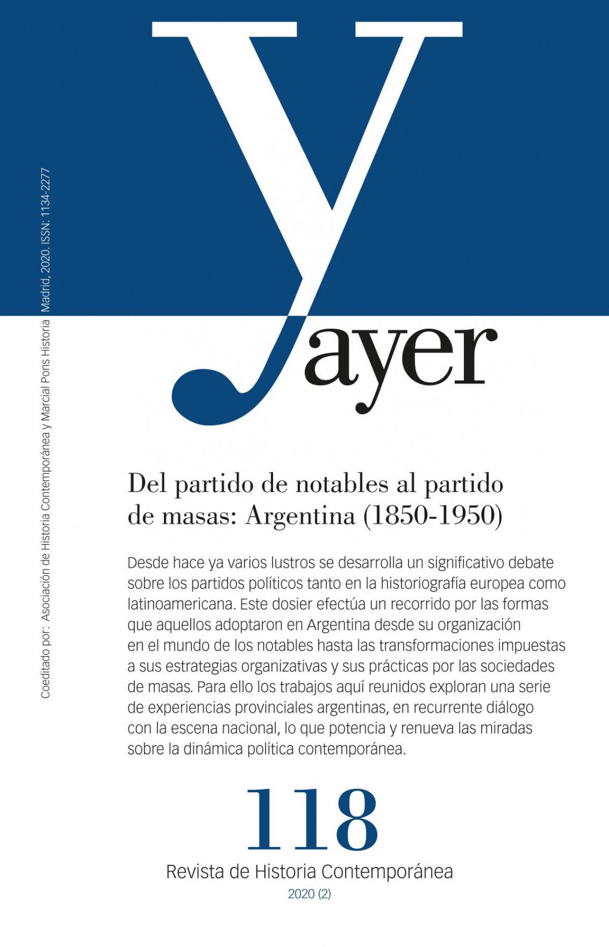 Del partido de notables al partido de masas: Argentina (1850-1950)