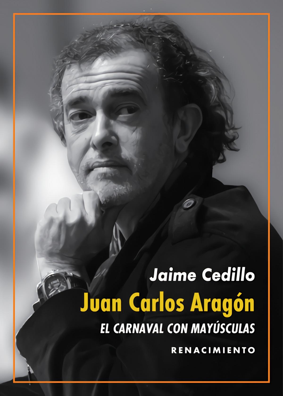 Juan Carlos Aragón: El Carnaval con mayúsculas