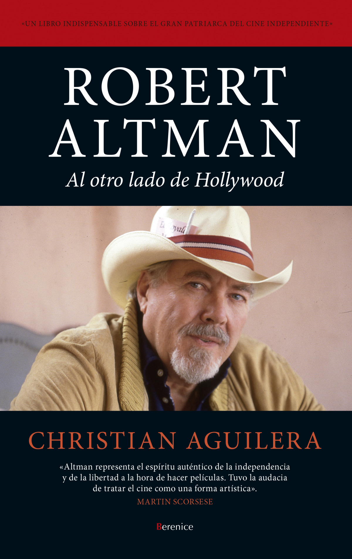Robert Altman. Al otro lado de Hollywood