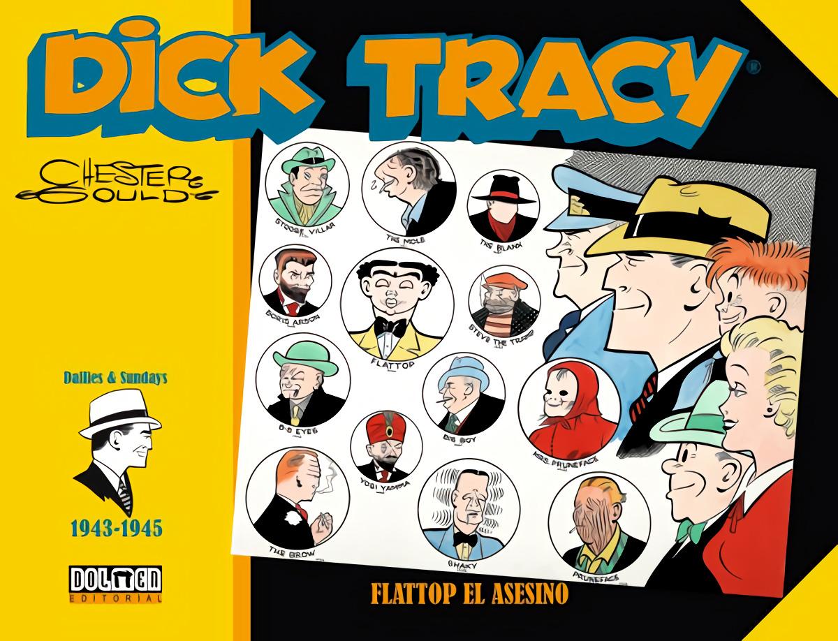 DICK TRACY. FLATTOP EL ASESINO (1943-1945)