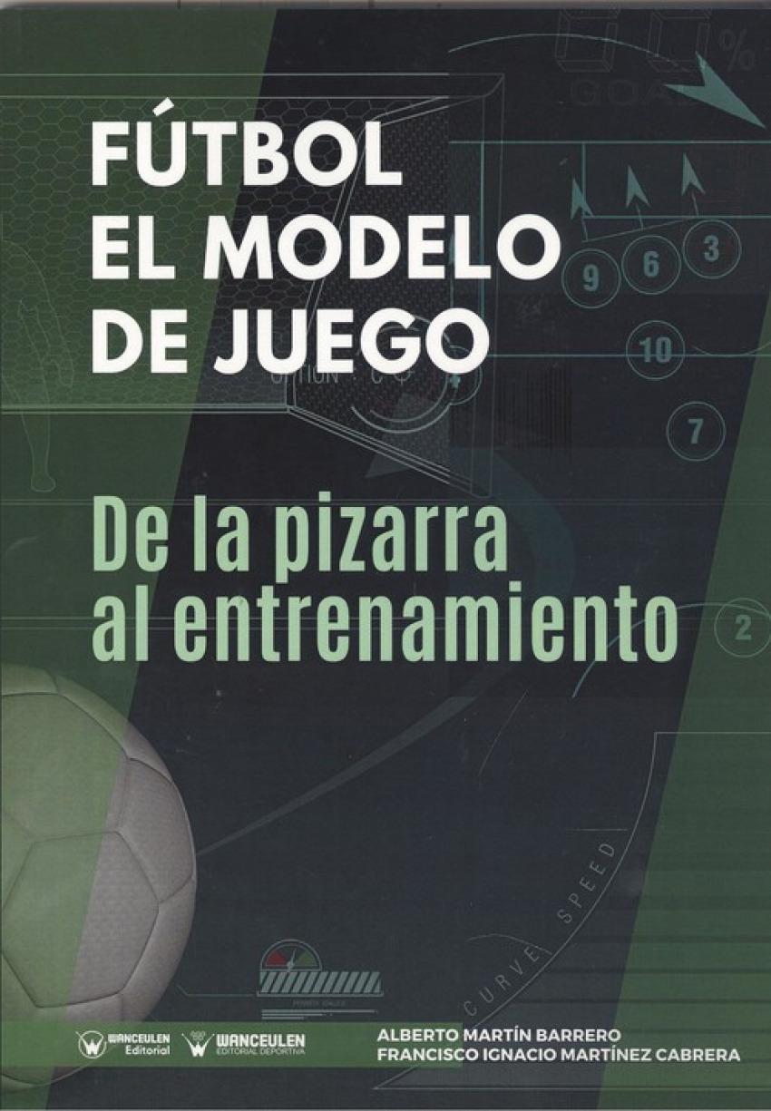 FUTBOL: EL MODELO DE JUEGO