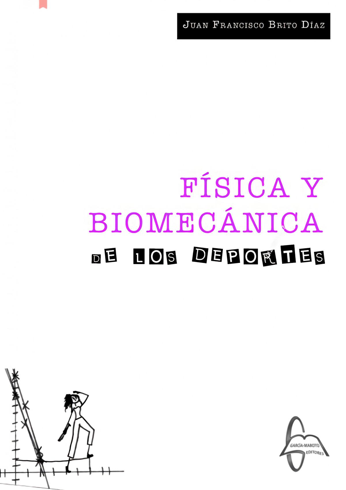 FISICA Y BIOMECANICA DE LOS DEPORTES