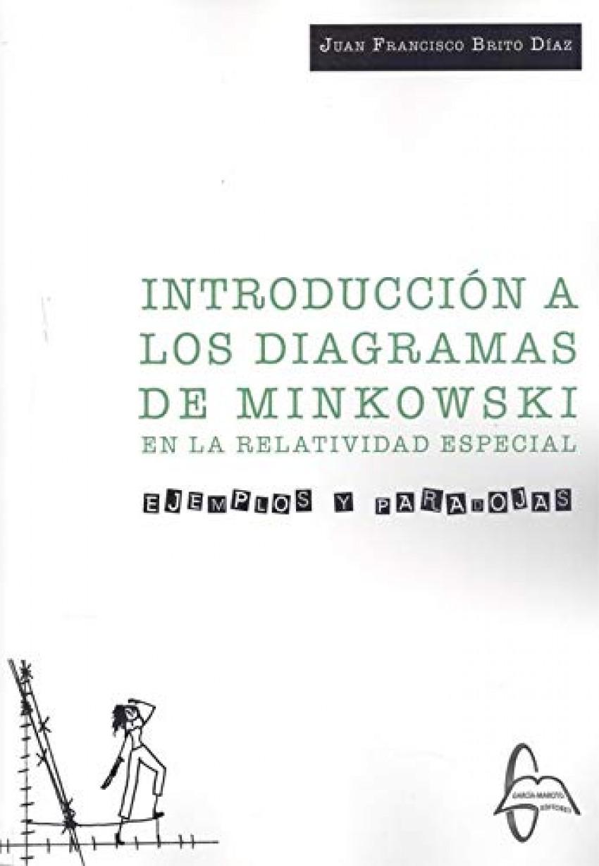 INTRODUCCION A LOS DIAGRAMAS DE MINKOWSKI