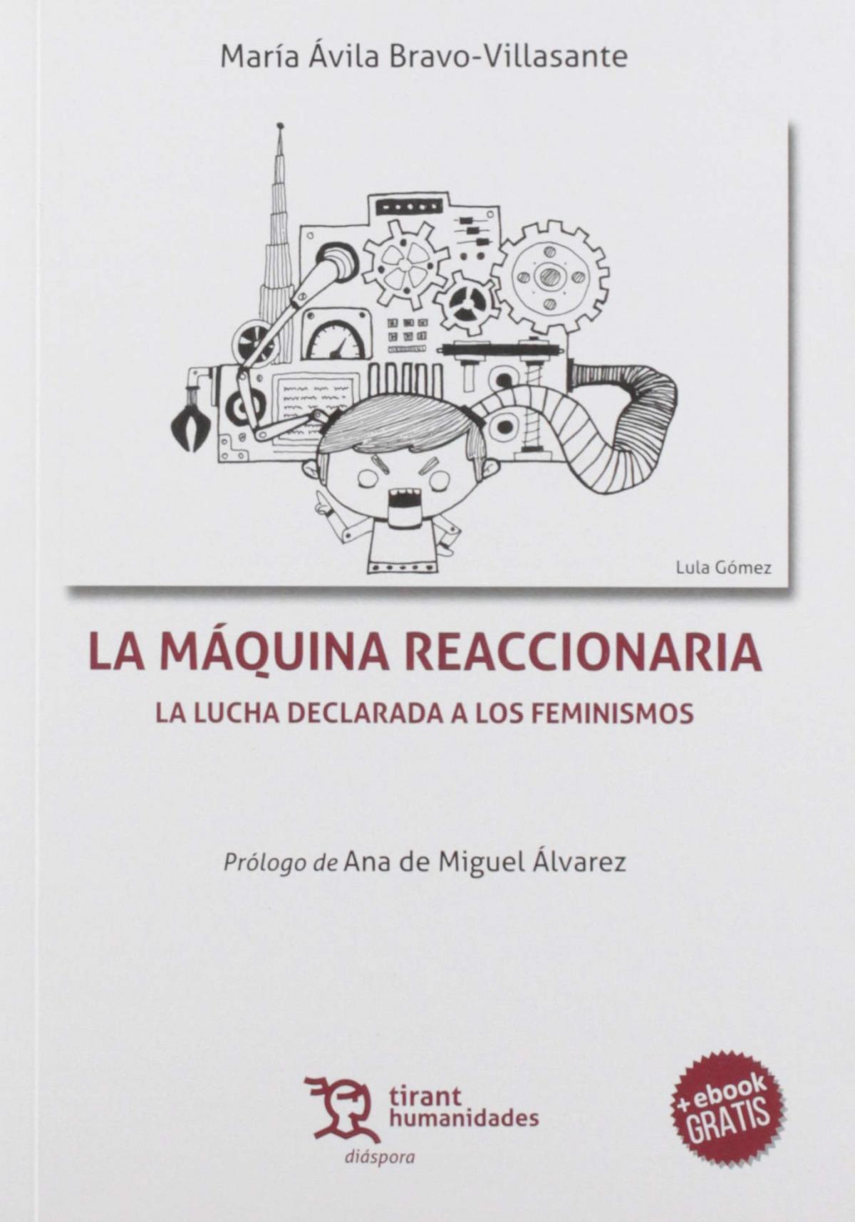 La maquina reaccionaria la lucha declarada a los feminismos