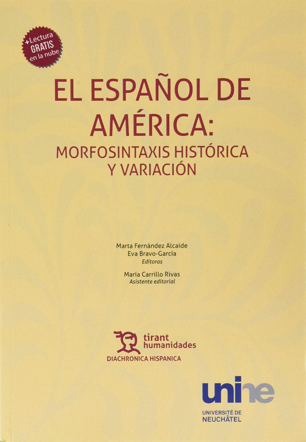 El Español de América: Morfosintaxis Histórica y Variación
