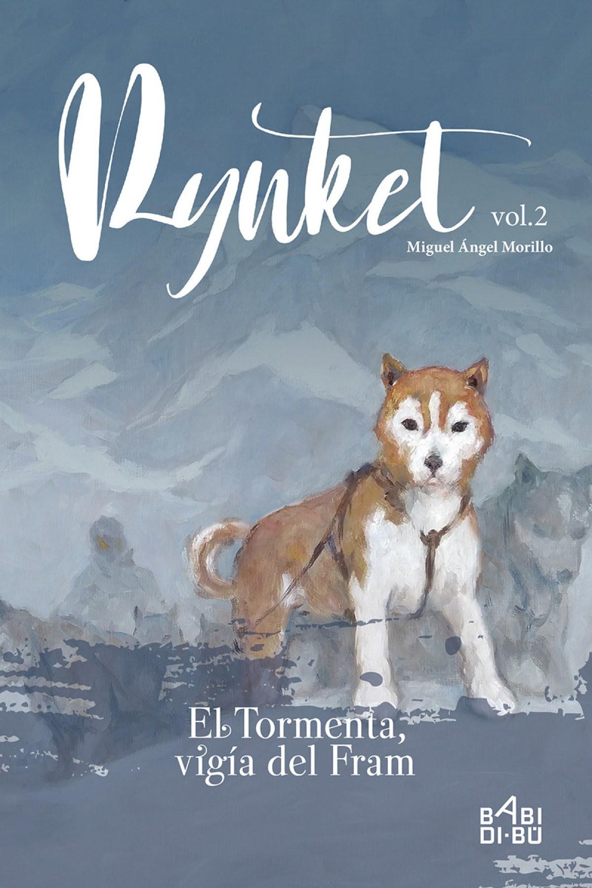 Rynket, el Tormenta, vigía del Fram. Vol. II