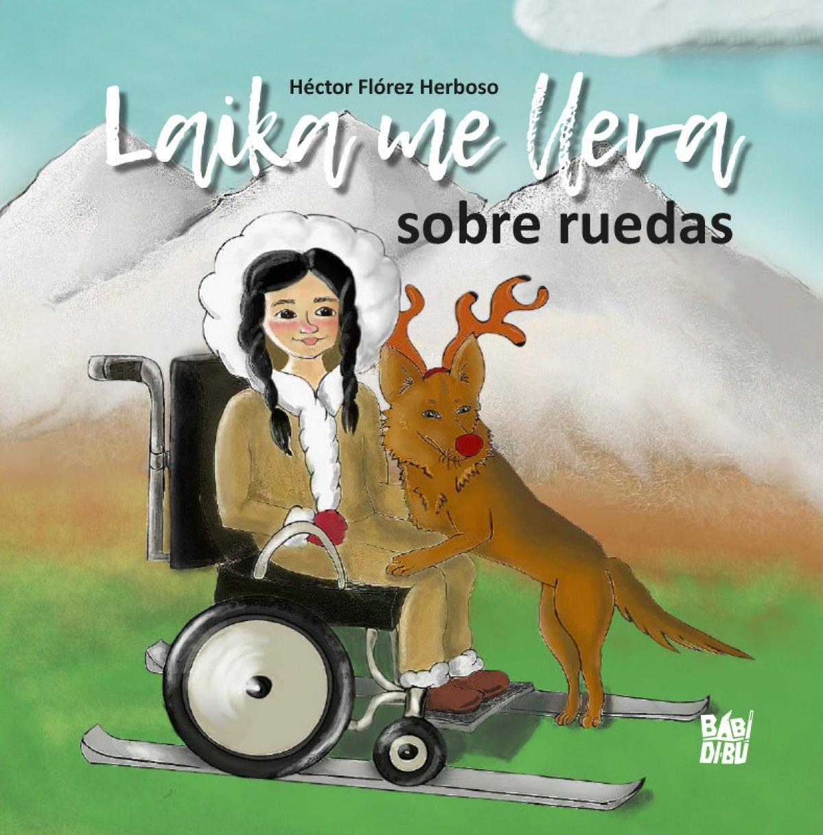 Laika me lleva sobre ruedas