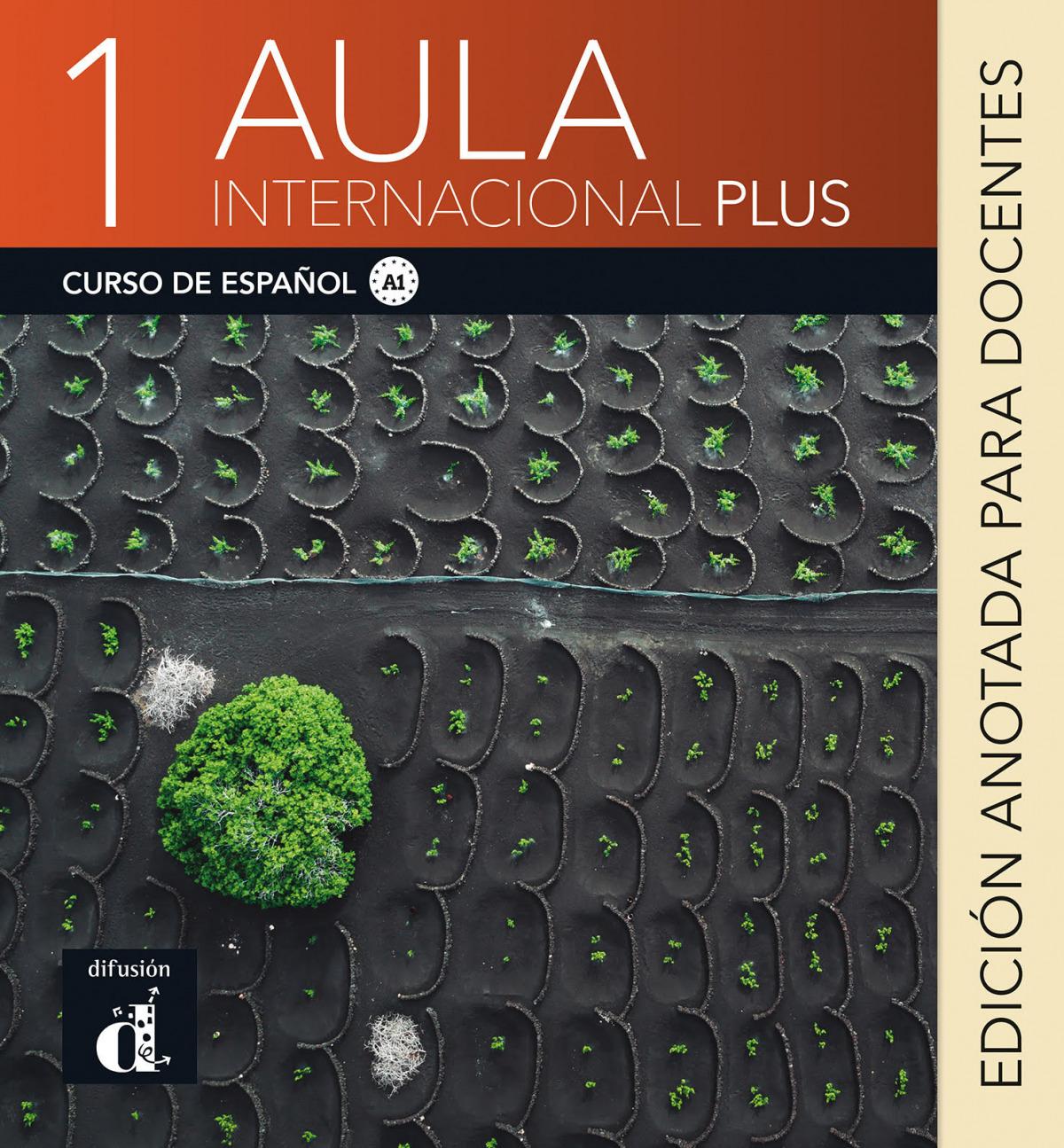 Aula Internacional Plus 1. Edición anotada para docentes
