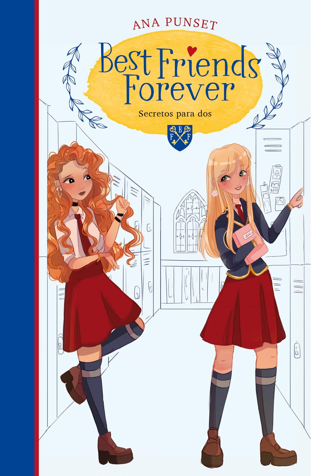 Secretos para dos (Best Friends Forever 2)