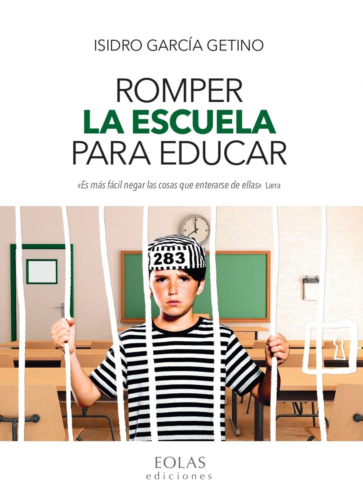 Romper la escuela para educar