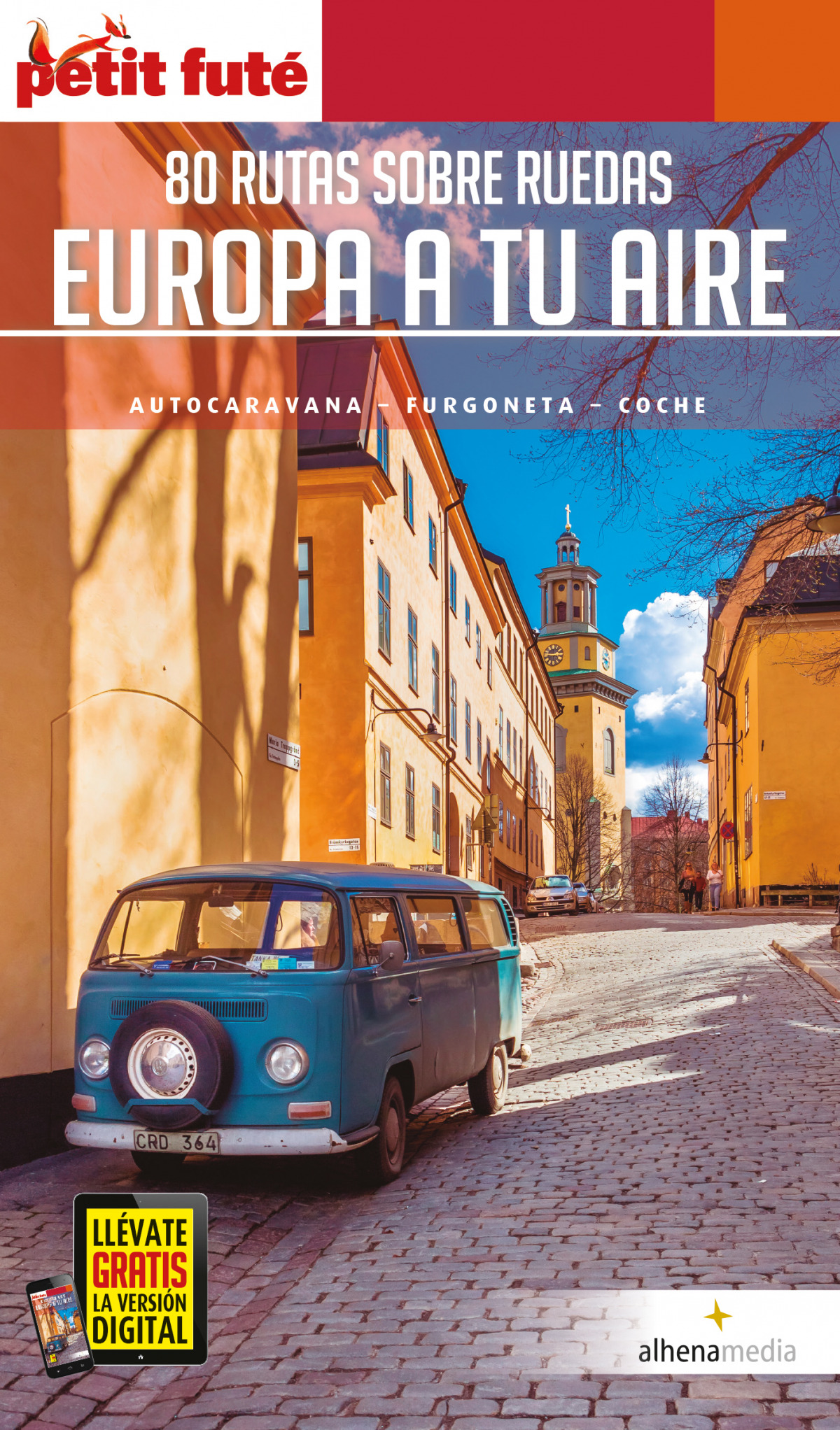 Europa a tu aire. 80 rutas sobre ruedas