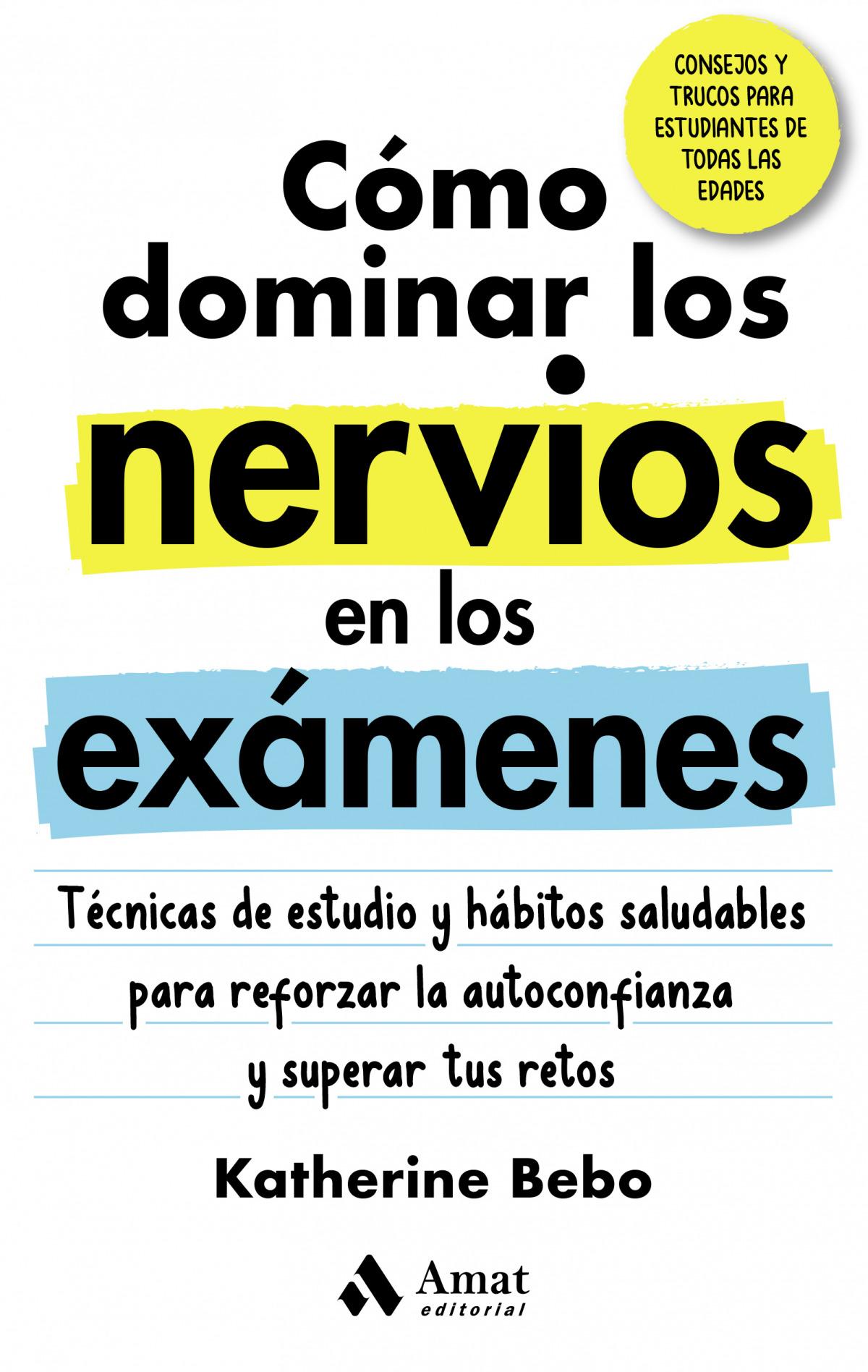 Cómo dominar los nervios en los exámenes