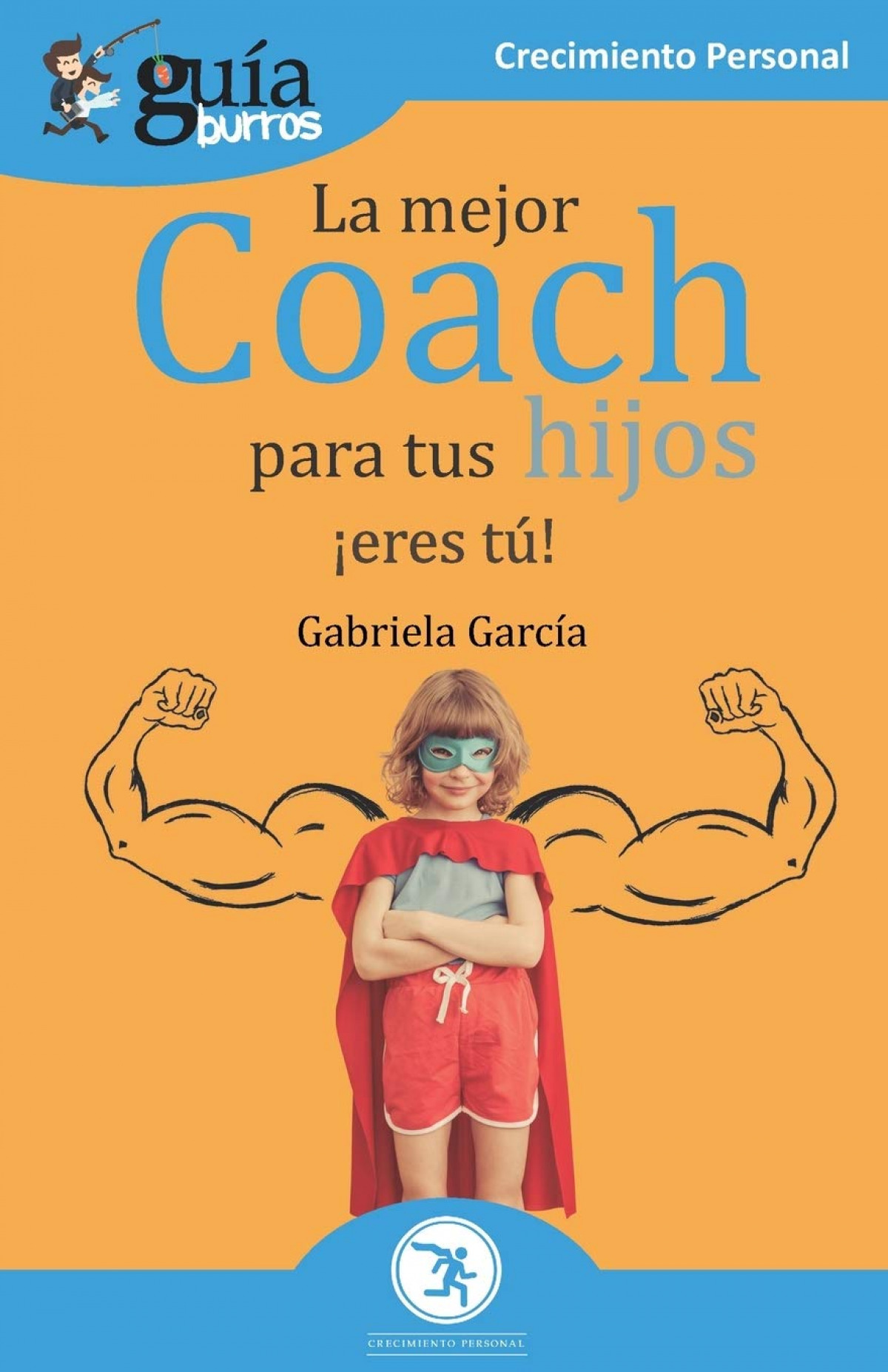 GuíaBurros La mejor coach para tus hijos