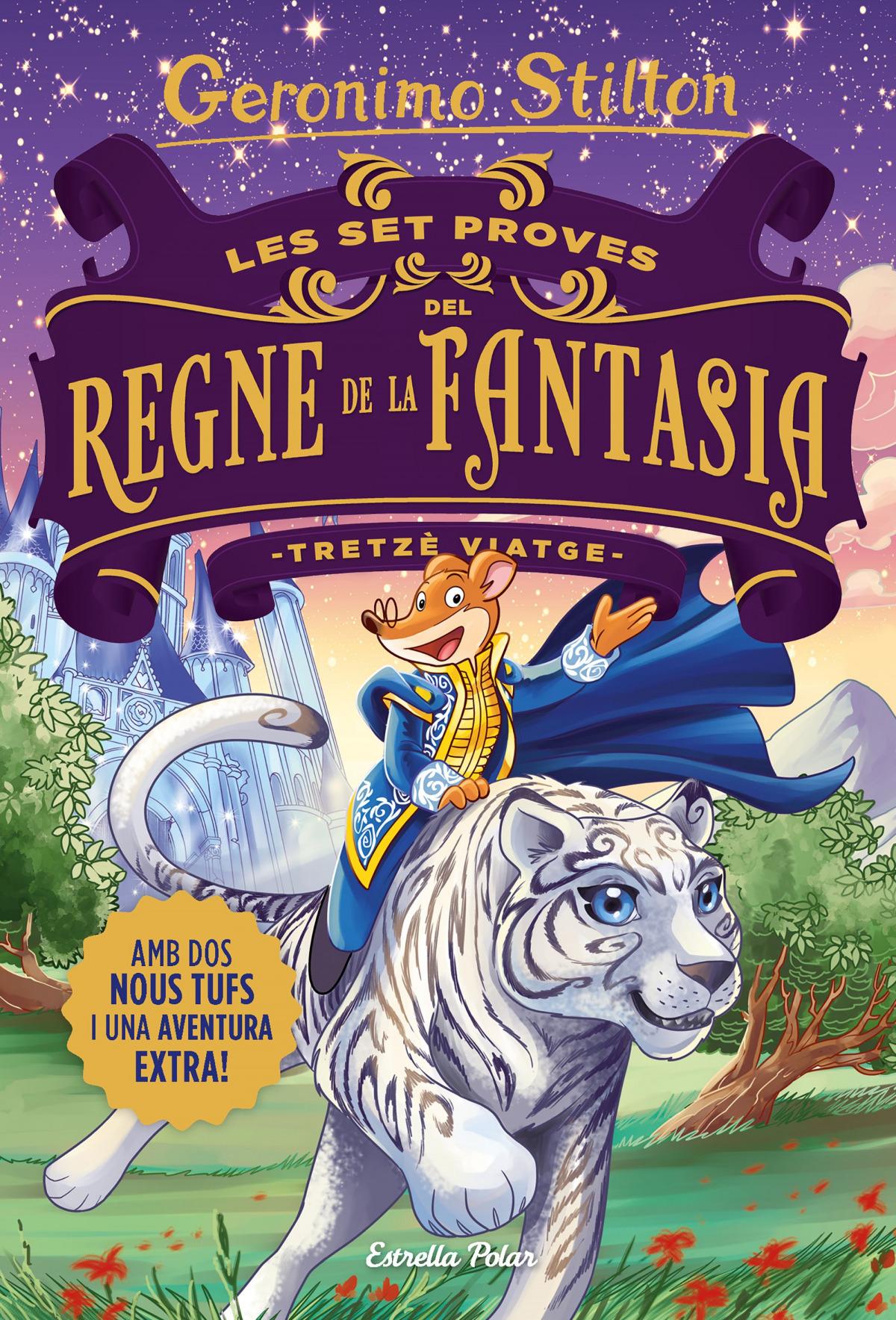 Les set proves del Regne de la Fantasia. Tretzÿ viatge