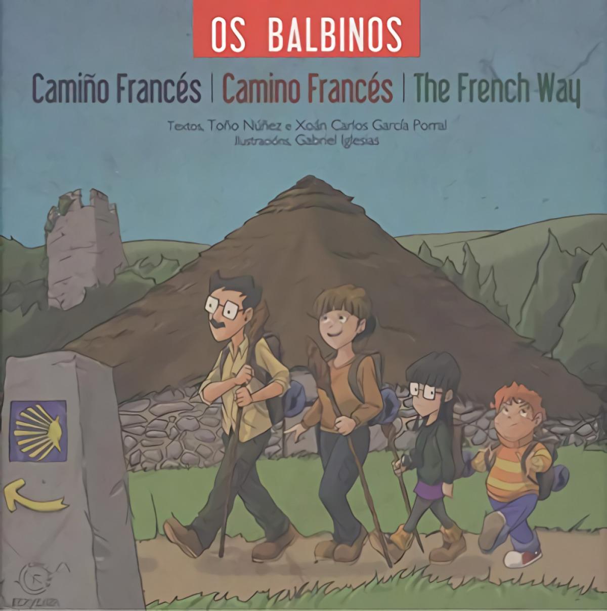 OS BALBINOS CAMIÑO FRANCES , CAMINO FRANCES , THE FRENCH WAY