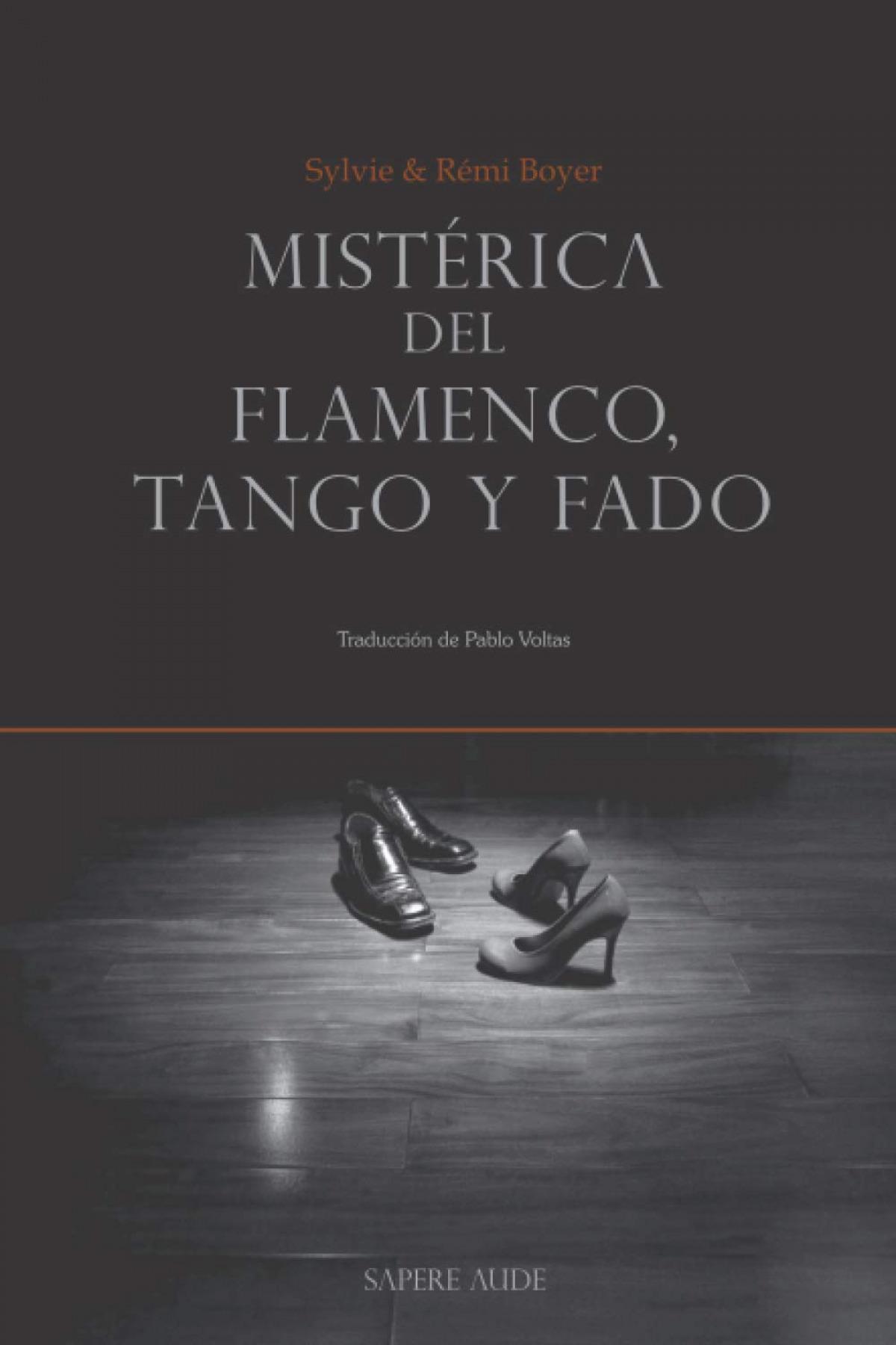 MISTÈRICA DEL FLAMENCO, TANGO Y FADO
