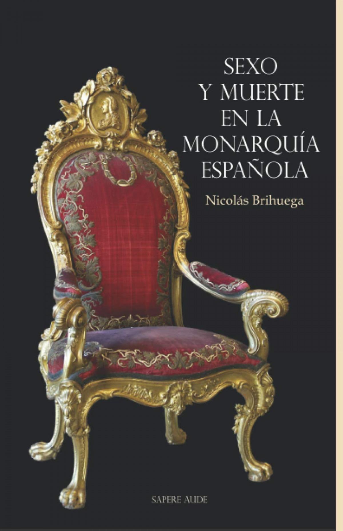 SEXO Y MUERTE EN LA MONARQUÃìA ESPAÃæOLA