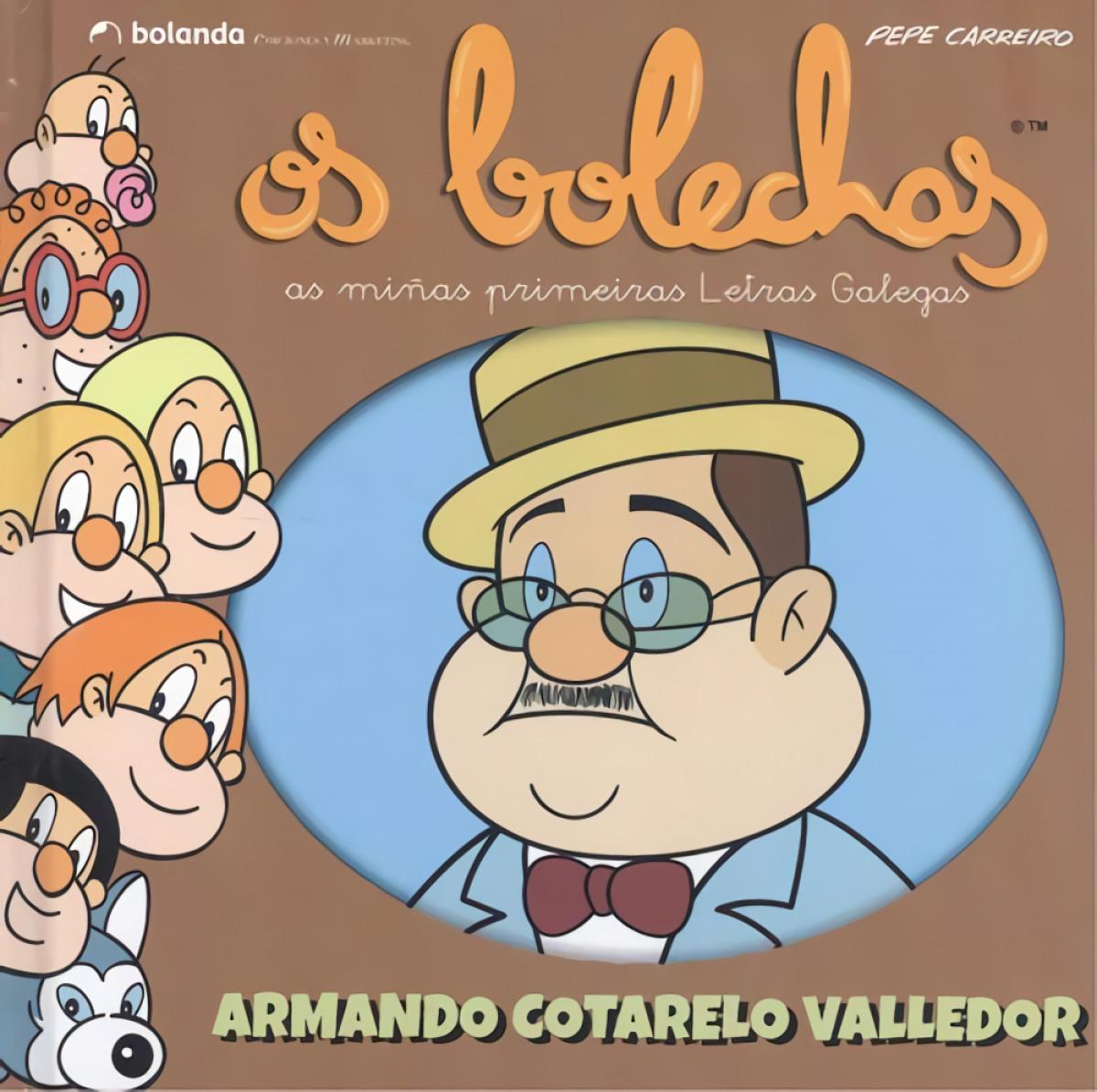 Os Bolechas. Armando Cotarelo Valledor