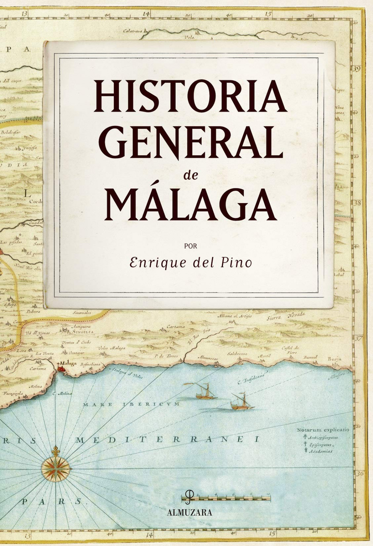 HISTORIA GENERAL DE MÁLAGA (N.E.)