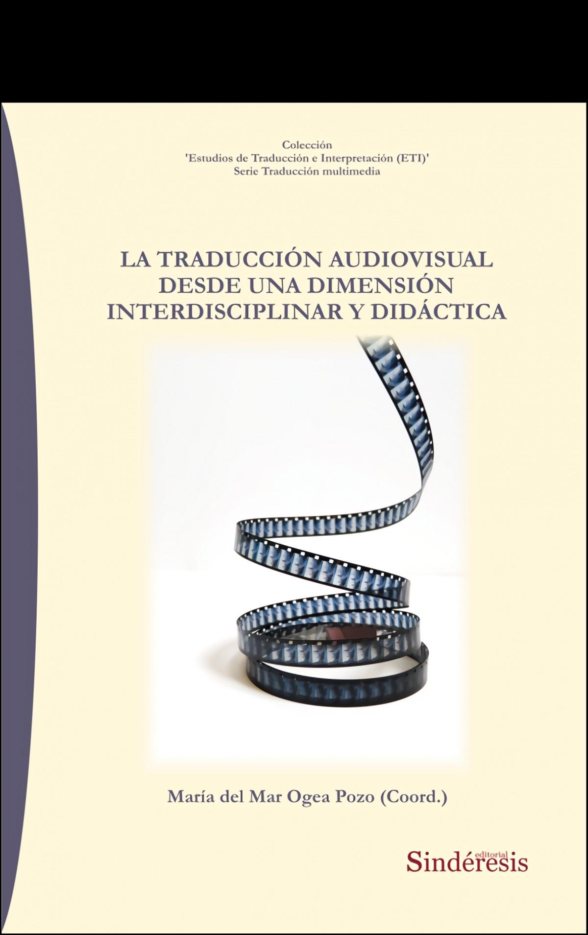La traducción audiovisual desde una dimensión interdisciplinar y didáctica