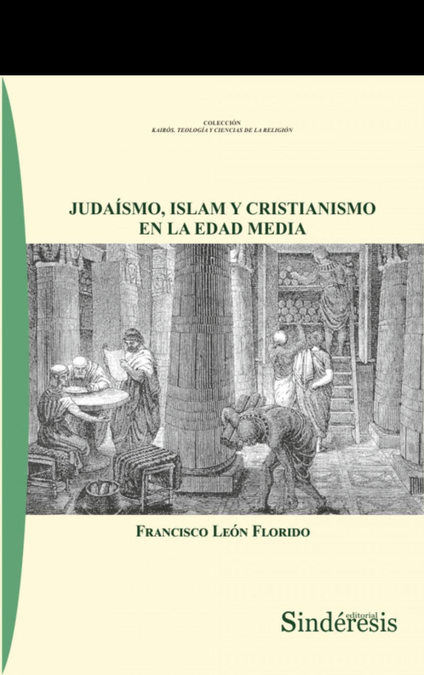 JUDAÍSMO, ISLAM Y CRISTIANISMO EN LA EDAD MEDIA