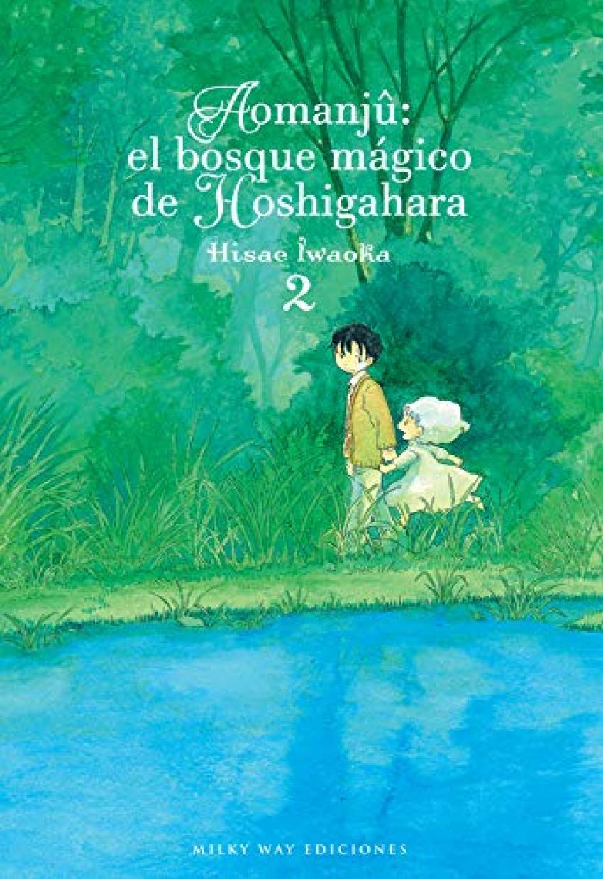 AOMANJÛ: EL BOSQUE MAGICO DE HOSHIGAHARA 02