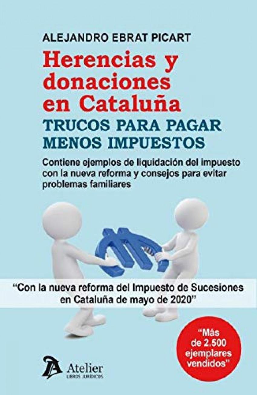Herencias y donaciones en Cataluña.Trucos para pagar menos impuestos