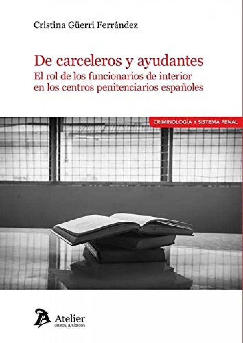 De carceleros y ayudantes: el rol de los funcionarios de interior en los centros