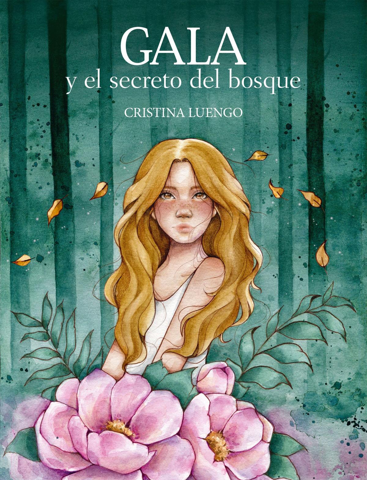 Gala y el secreto del bosque
