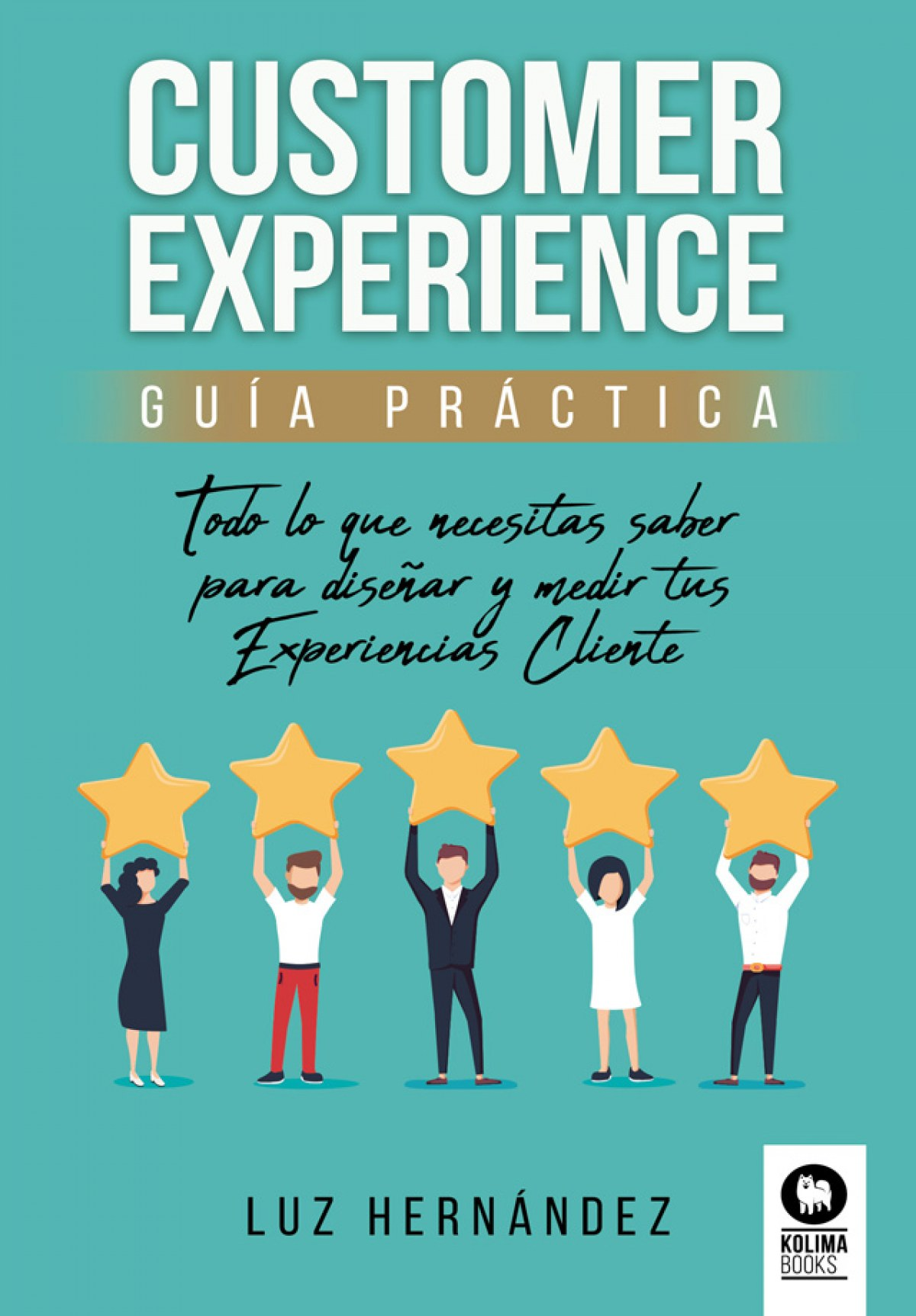 Customer Experience guía práctica