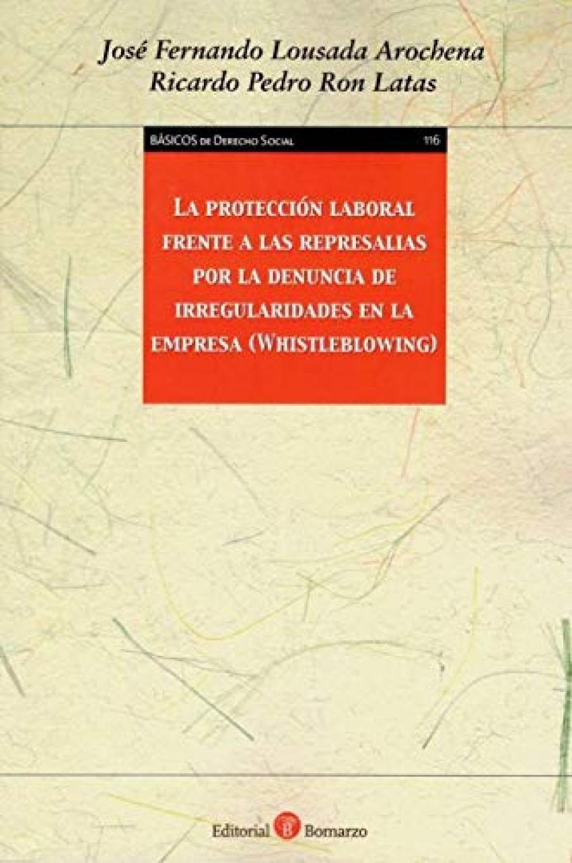 PROTECCION LABORAL FRENTE A LAS REPRESALIAS POR LA DENUNCIA DE IRREGULARIDADES