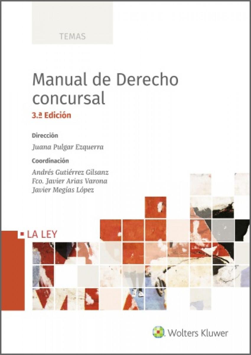 Manual de Derecho concursal (3.ª Edición)