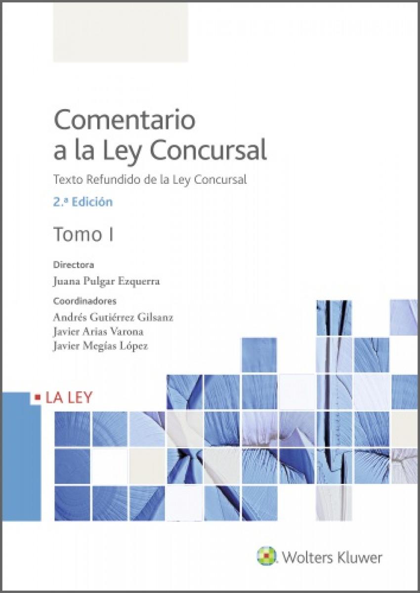 Comentario a la Ley Concursal (2.ª Edición)