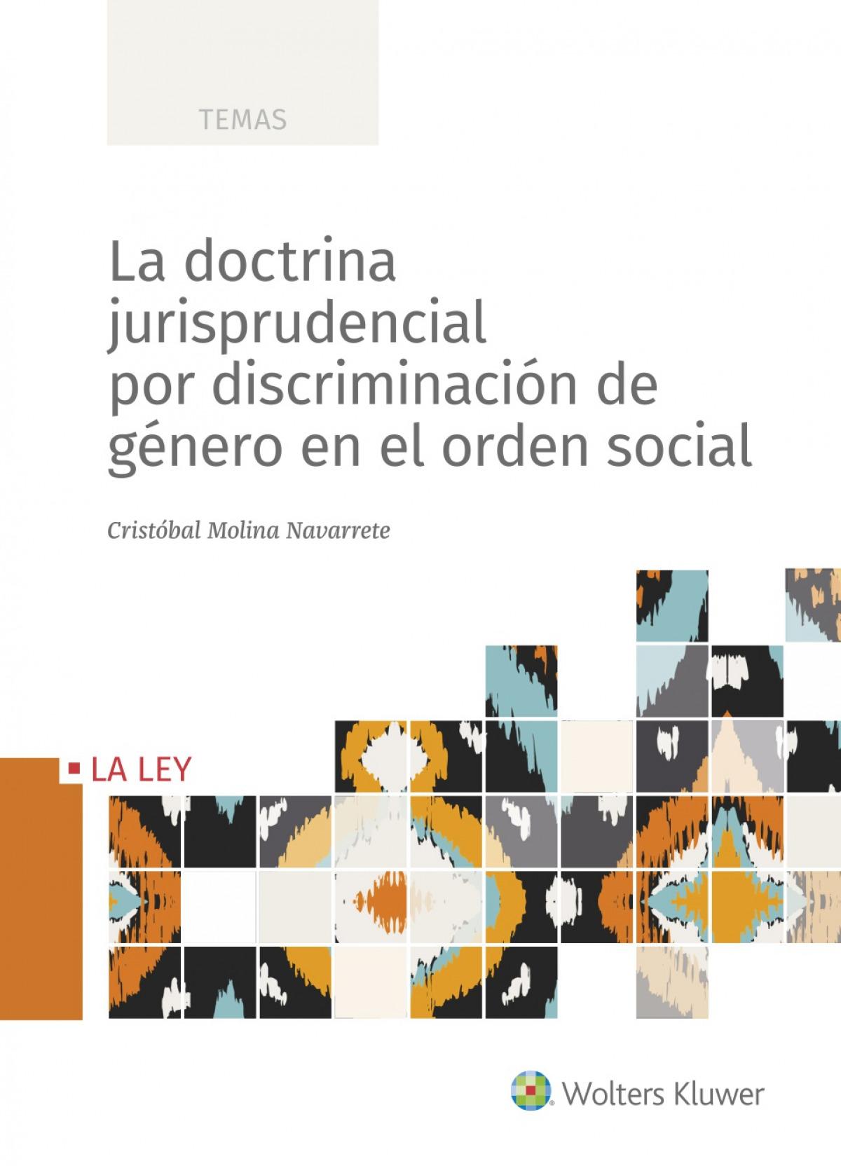 La doctrina jurisprudencial por discriminación de género en el orden social