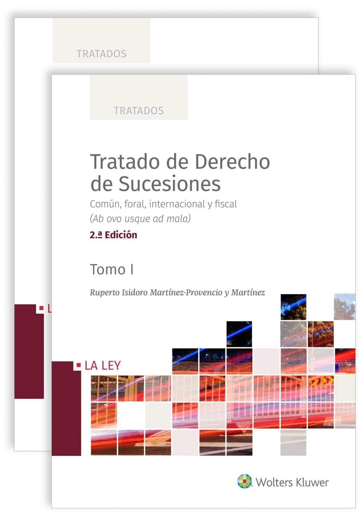 Tratado de derecho de sucesiones (2.ª Edición)