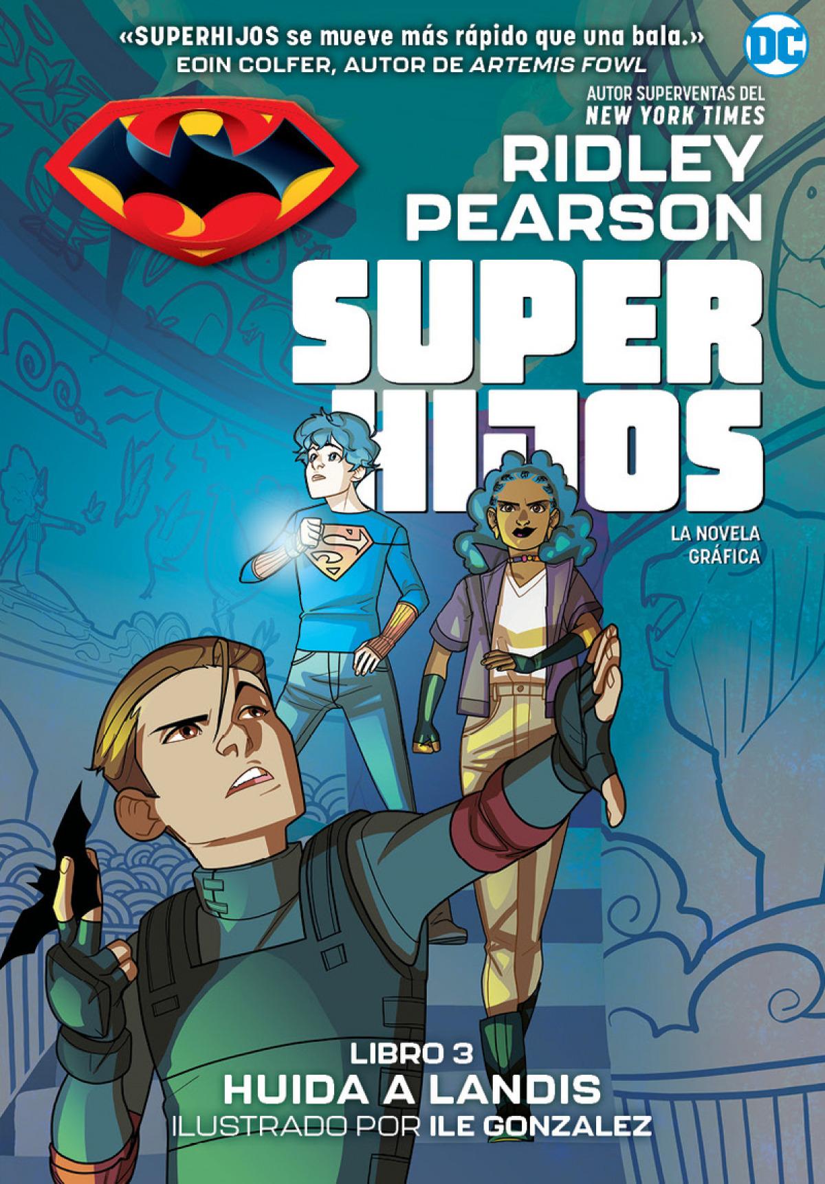 Superhijos: Huida a Landis