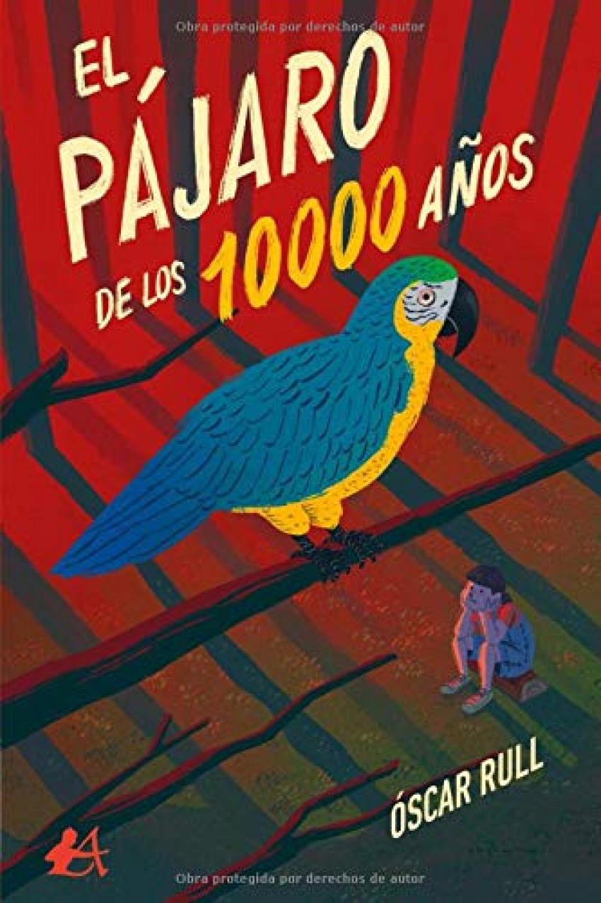 EL PÁJARO DE LOS 10000 AÑOS