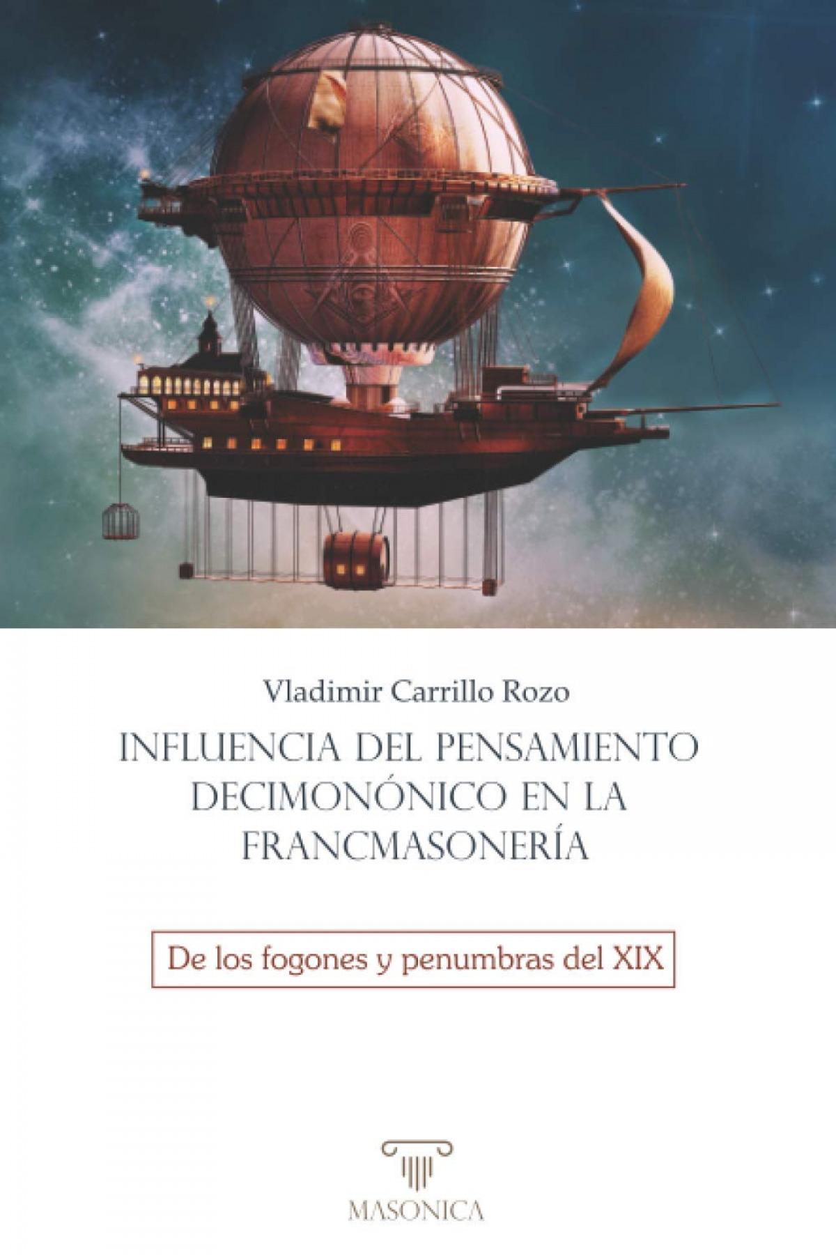 Influencia del pensamiento decimonónico en la francmasonería