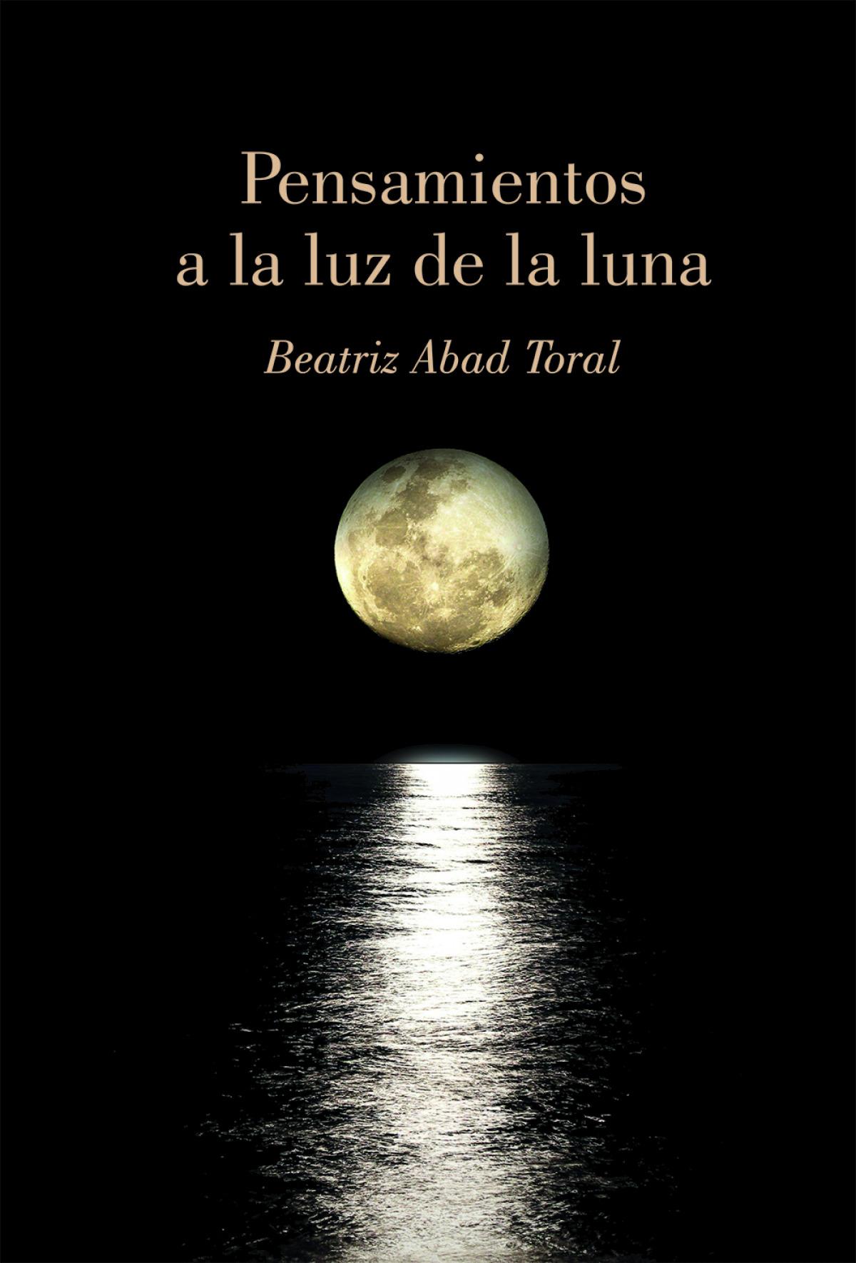 Pensamientos a la luz de la luna