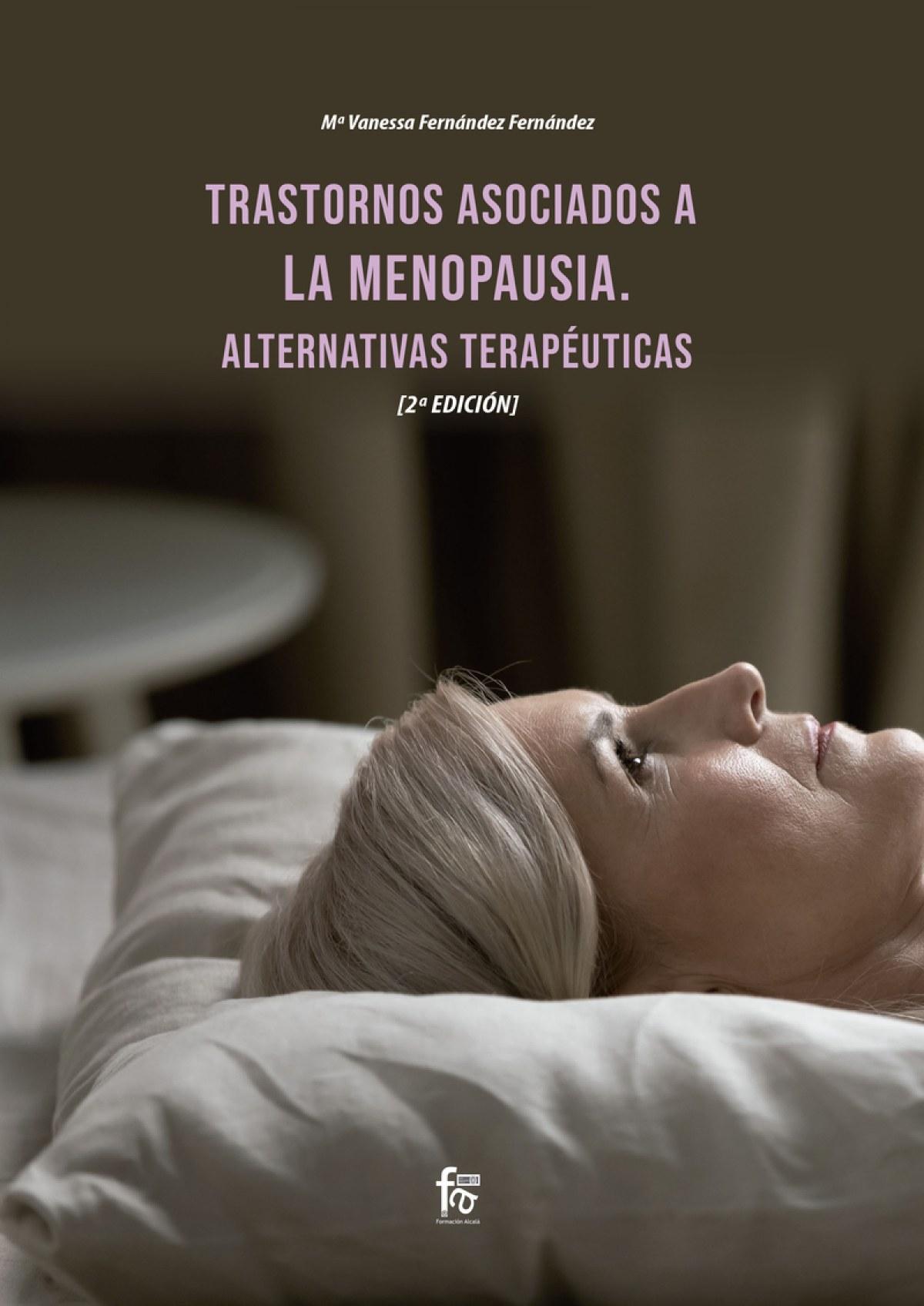 TRASTORNOS ASOCIADOS A LA MENOPAUSIA. ALTERNATIVAS