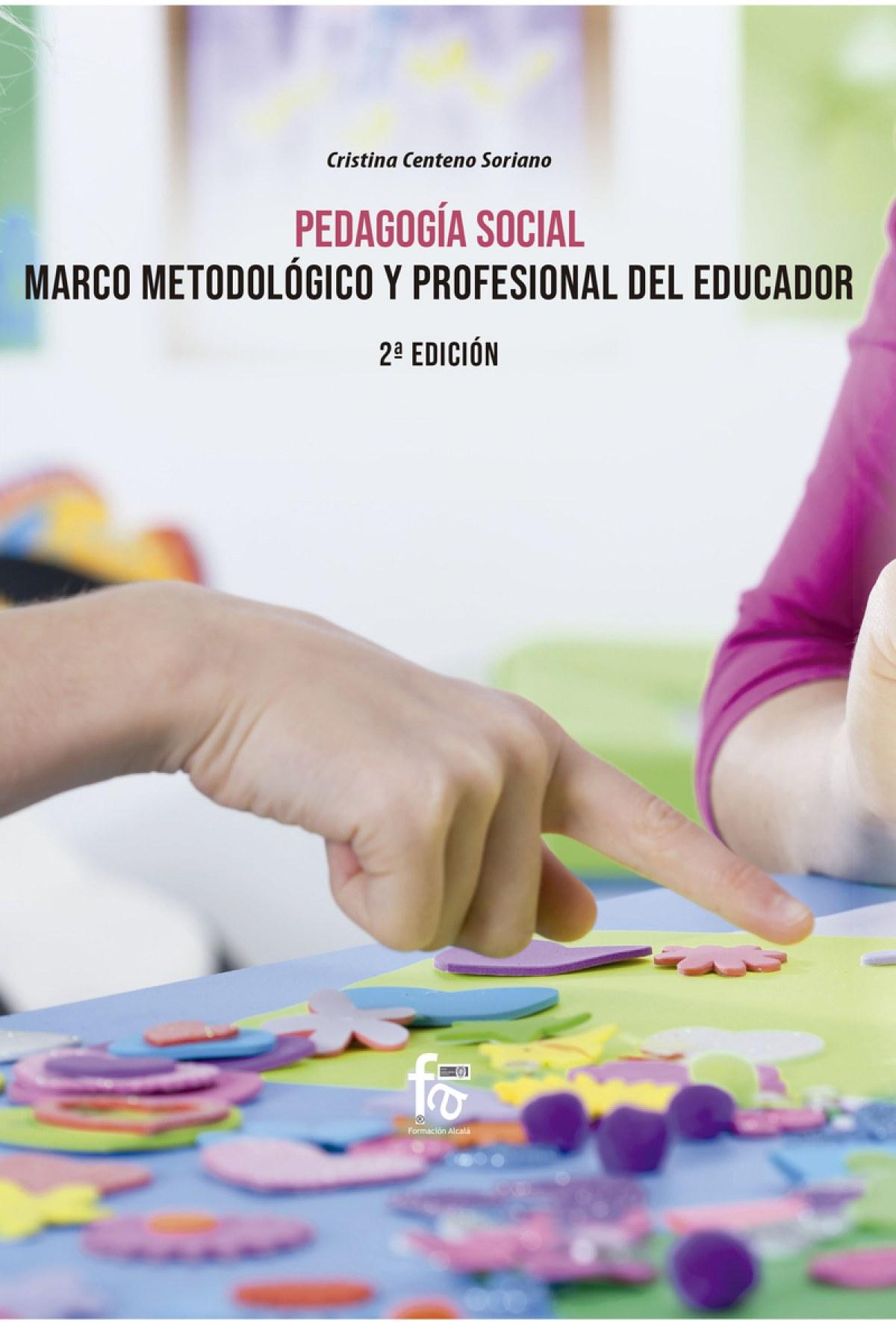 PEDAGOGÃìA SOCIAL.MARCO METODOLÃôGICO Y PROFESIONAL