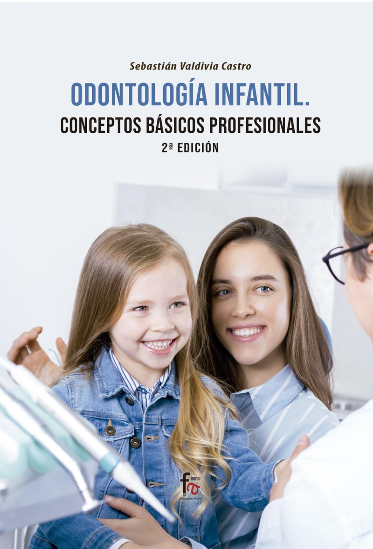 ODONTOLOGIA INFANTIL.CONCEPTOS BASICOS PROFESIONALES 2 ED