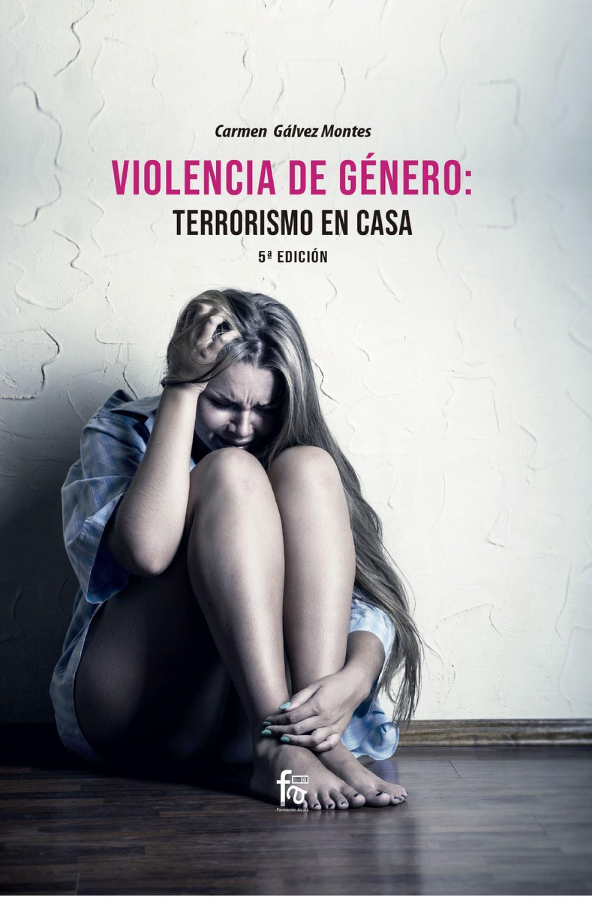 VIOLENCIA DE GÉNERO: TERRORISMO EN CASA 5º EDICIÓN