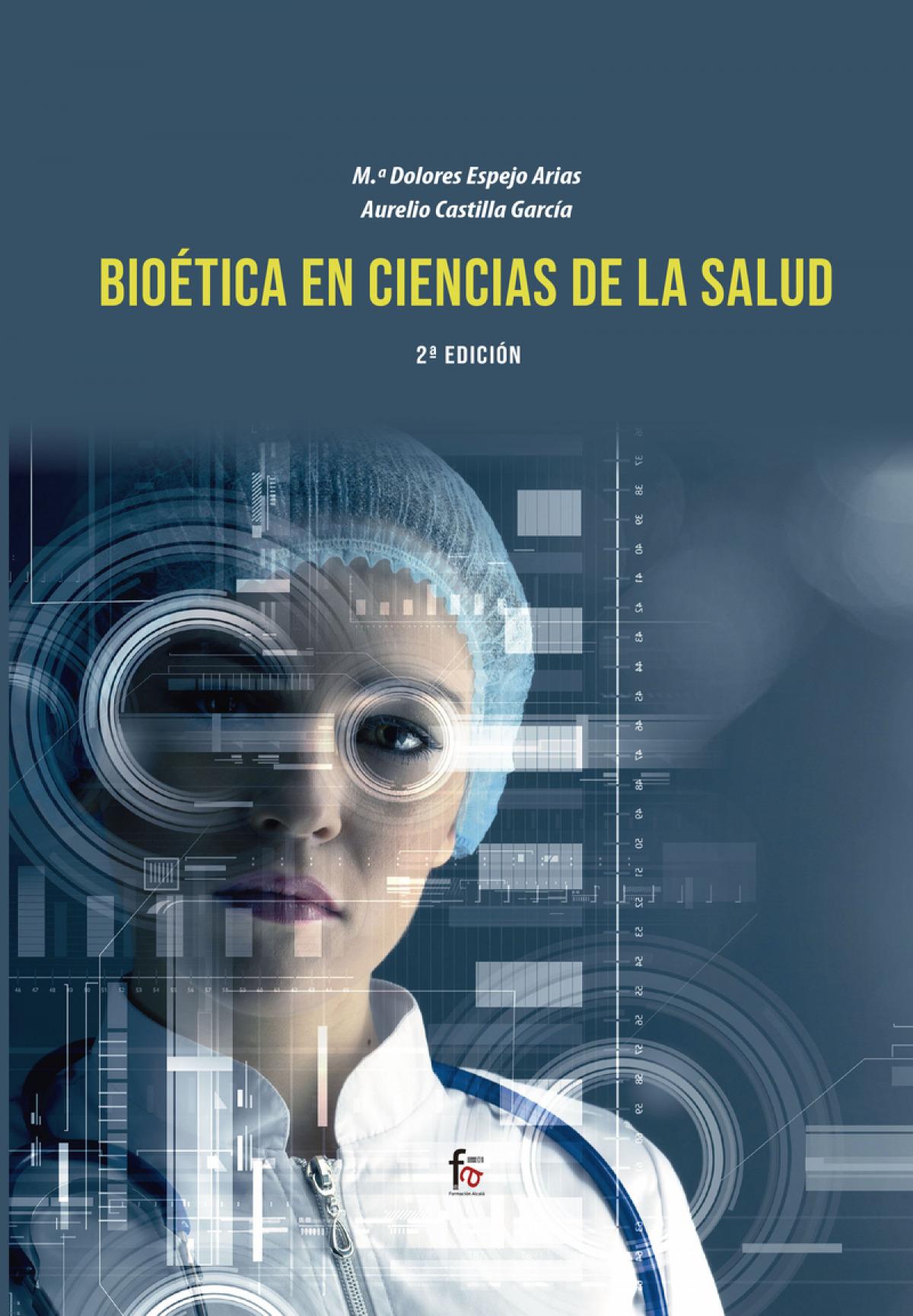 BIOETICA EN CIENCIAS DE LA SALUD-2 EDICIÓN
