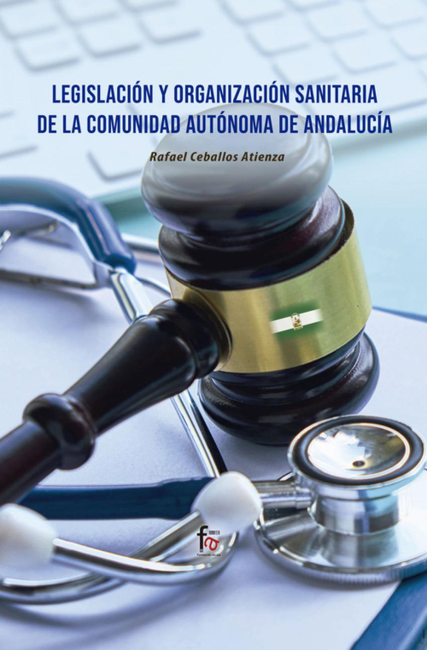 LEGISLACIÓN Y ORGANIZACIÓN SANITARIA DE LA COMUNIDAD