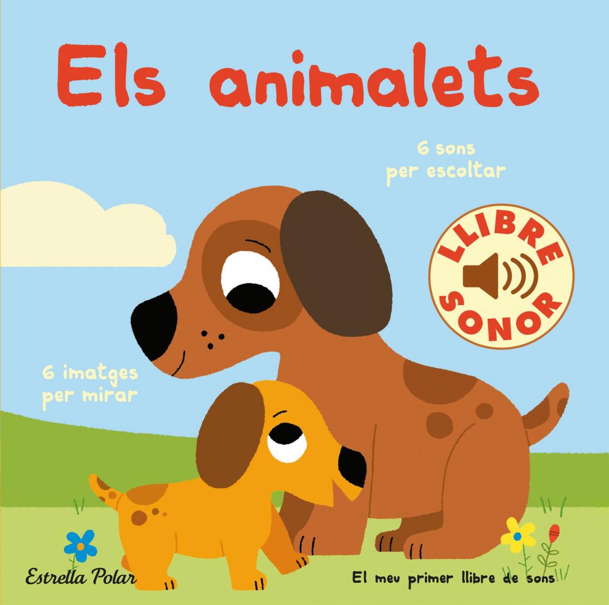 Els animalets. El meu primer llibre de sons
