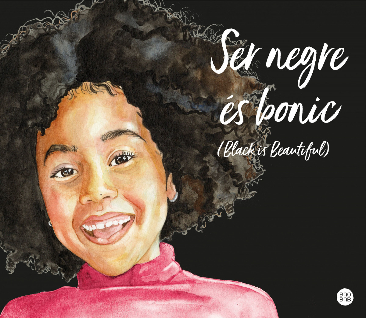Ser negre és bonic (Black is beautiful)