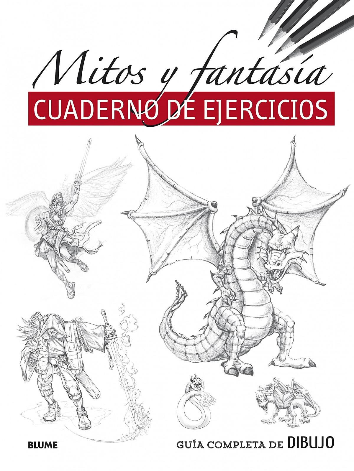 Guía completa de dibujo. Mitos y fantasía (ejercicios)