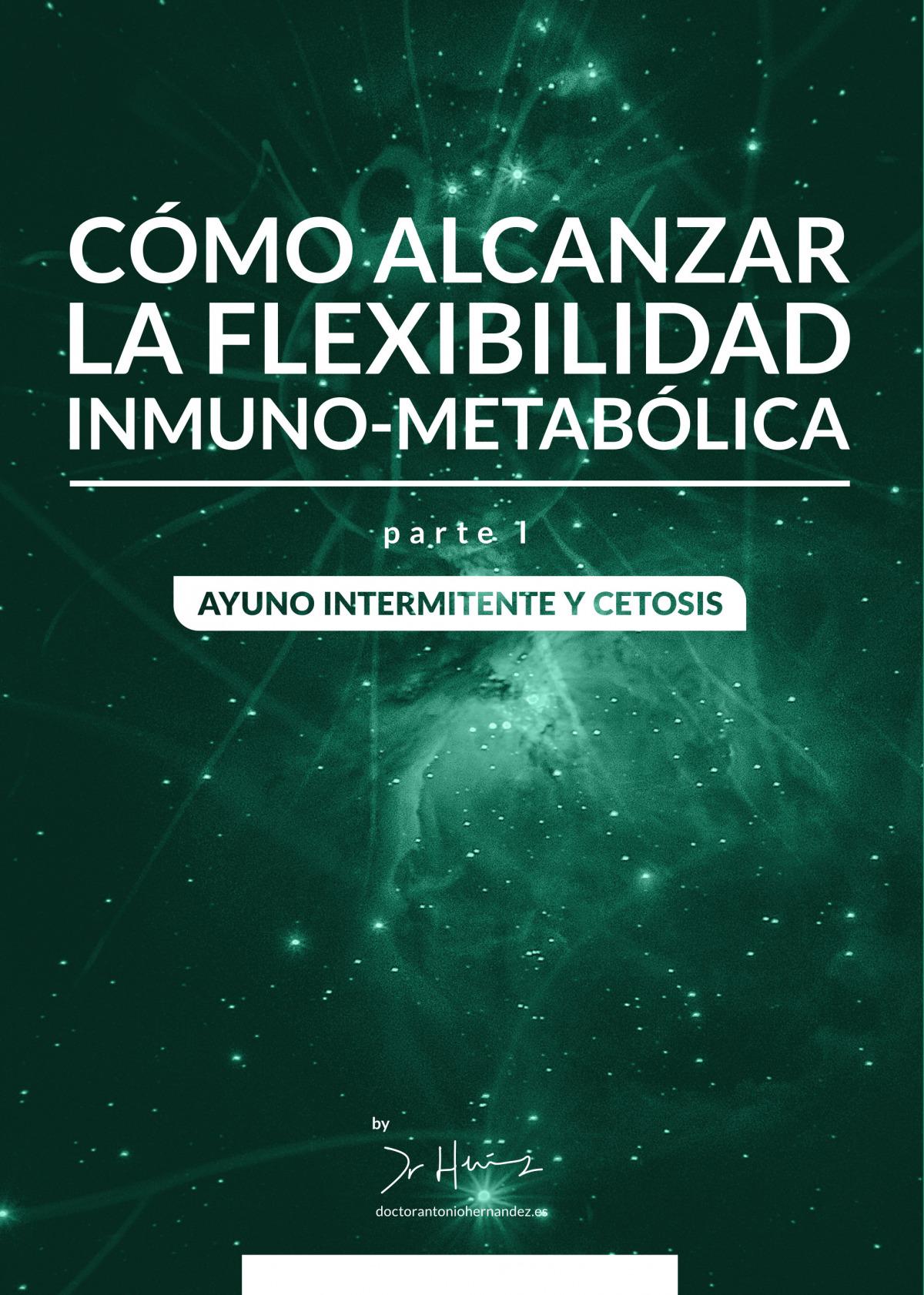 Cómo alcanzar la flexibilidad inmuno-metabólica