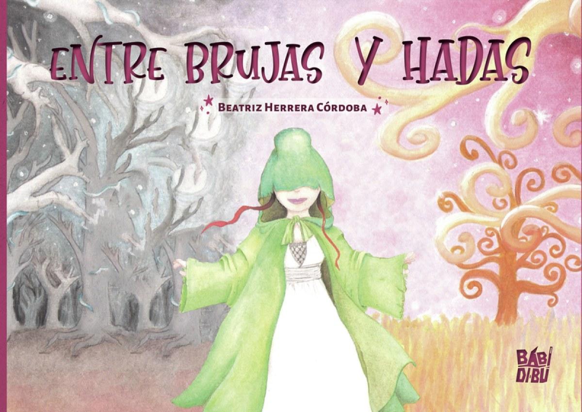 Entre brujas y hadas